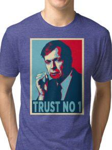 CIGARETTE SMOKING MAN TRUST NO 1 Tri-blend T-Shirt