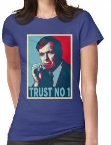 CIGARETTE SMOKING MAN TRUST NO 1 Womens Fitted T-Shirt