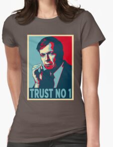 CIGARETTE SMOKING MAN TRUST NO 1 Womens Fitted T-Shirt