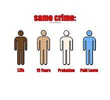Same Crime, Different Penalties Photographic Print