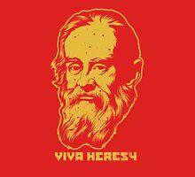 """Galileo """"Viva Heresy"""" Unisex T-Shirt"""