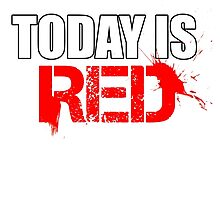 Today is Red by Sid3walk Art