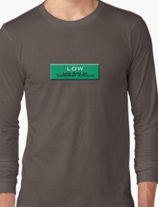 Low (Homeland Security Advisory System chart) Long Sleeve T-Shirt