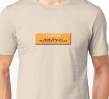 High (Homeland Security Advisory System chart) Unisex T-Shirt