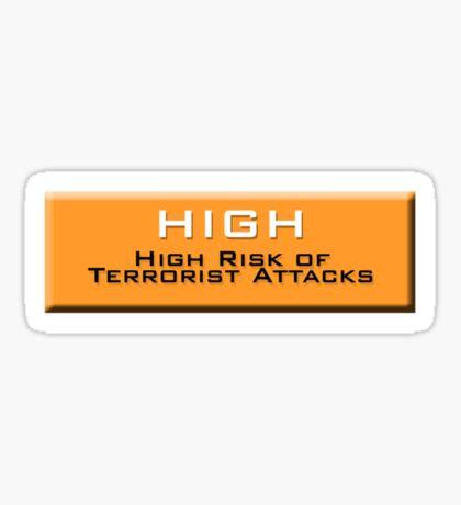 High (Homeland Security Advisory System chart) Sticker
