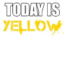 Today is Yellow by Sid3walk Art