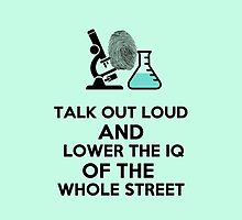 Lower the IQ of the whole street. by saniday