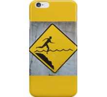 Water Warning #2 iPhone Case/Skin