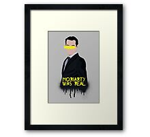 Moriarty Was Real Framed Print