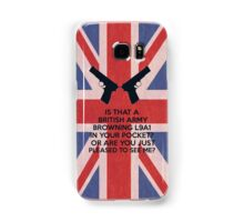 Or are you just pleased to see me? Samsung Galaxy Case/Skin