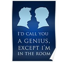 I'd Call You A Genius II Poster