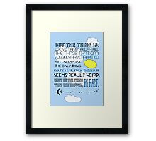 Martin Crieff Quote Framed Print