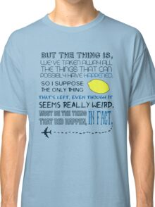 Martin Crieff Quote Classic T-Shirt
