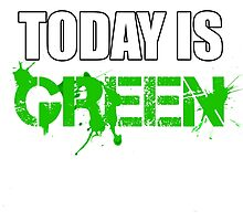 Today is Green by Sid3walk Art