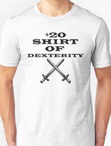 +20 Shirt of Dexterity T-Shirt