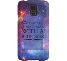 Waiting For A Mad Man With A Blue Box Samsung Galaxy Case/Skin