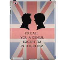 I'd Call You A Genius iPad Case/Skin