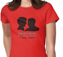 I'm Not Dead. Let's Have Dinner. Womens Fitted T-Shirt