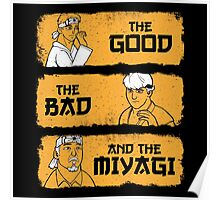 The Good, The Bad, And The Miyagi Poster