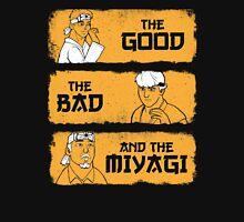 The Good, The Bad, And The Miyagi Unisex T-Shirt