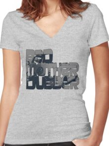 Bad Mother Dubber! Women's Fitted V-Neck T-Shirt