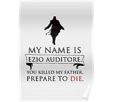 My Name Is Ezio Auditore Poster