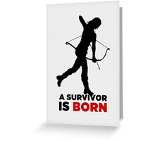 A Survivor is Born [black] Greeting Card