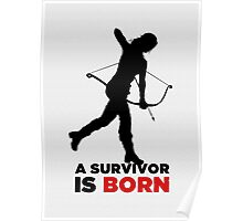 A Survivor is Born [black] Poster