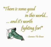 Samwise The Brave Quote Kids Clothes