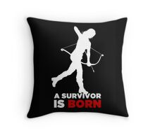 A Survivor is Born [white] Throw Pillow