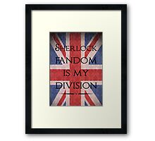 Sherlock Fandom Is My Division Framed Print