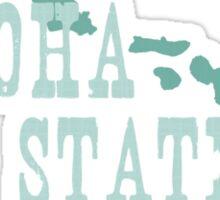 Hawaii State Motto Slogan Sticker