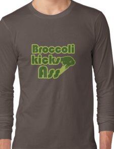 Broccoli kicks ass Long Sleeve T-Shirt