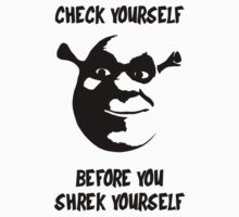 Check Yourself Before You Shrek Yourself (Black Transparent) Kids Clothes