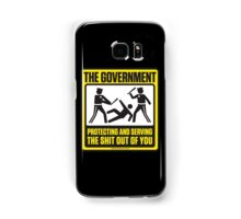 Protecting And Serving The Shit Out Of You Samsung Galaxy Case/Skin