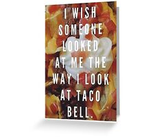 Taco Bell Love Greeting Card
