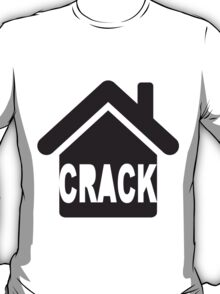 CRACK HOUSE T-Shirt