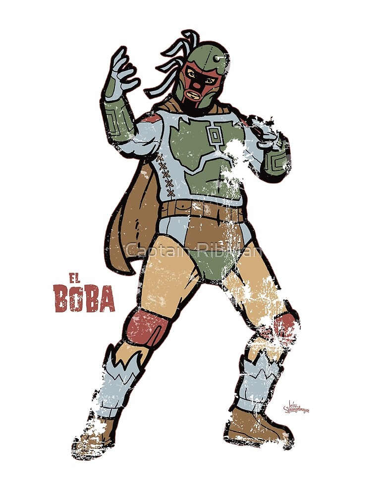 El Boba by Captain RibMan