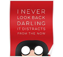 I Never Look Back Darling  Poster