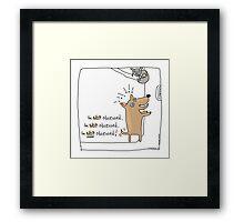 I'm not obsessed !! / Dog doodle Framed Print