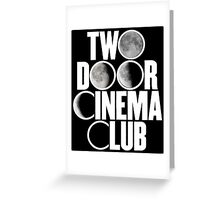 Two Door Cinema Club Moon Phases Greeting Card