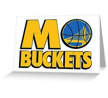 MO BUCKETS Greeting Card