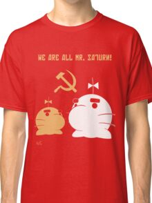 WE ALL ARE MR. SATURN! Classic T-Shirt