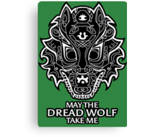 Dread Wolf Take Me Canvas Print