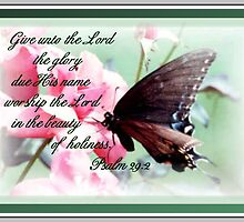 Psalm 29:2 by Julie's Camera Creations <><