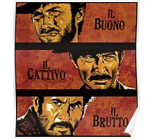 The Good, the Bad, and the Ugly Poster