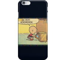 oh Boy!!!!!! iPhone Case/Skin
