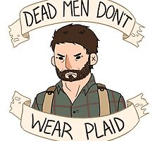 Joel-Dead Men Don't Wear Plaid by Tristen Dunman