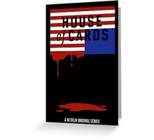 "House of Cards - ""Casualties"" Greeting Card"