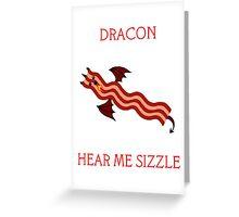 Dracon the Bacon Dragon Greeting Card